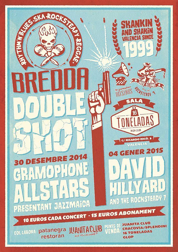 Bredda Double Shot 16 toneladas